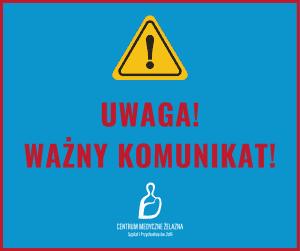 """Komunikat O Koronawirusie Centrum Medyczne """"Żelazna"""" Covid-19"""